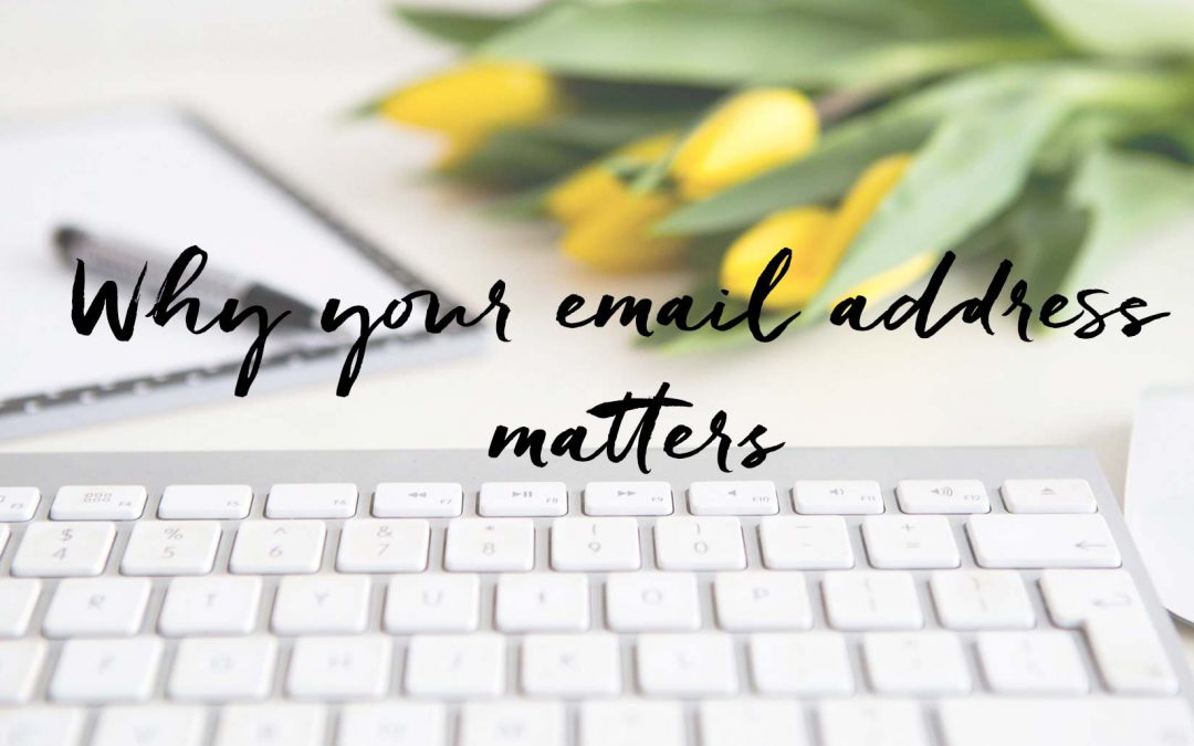 WHY YOUR EMAIL ADDRESS MATTERS