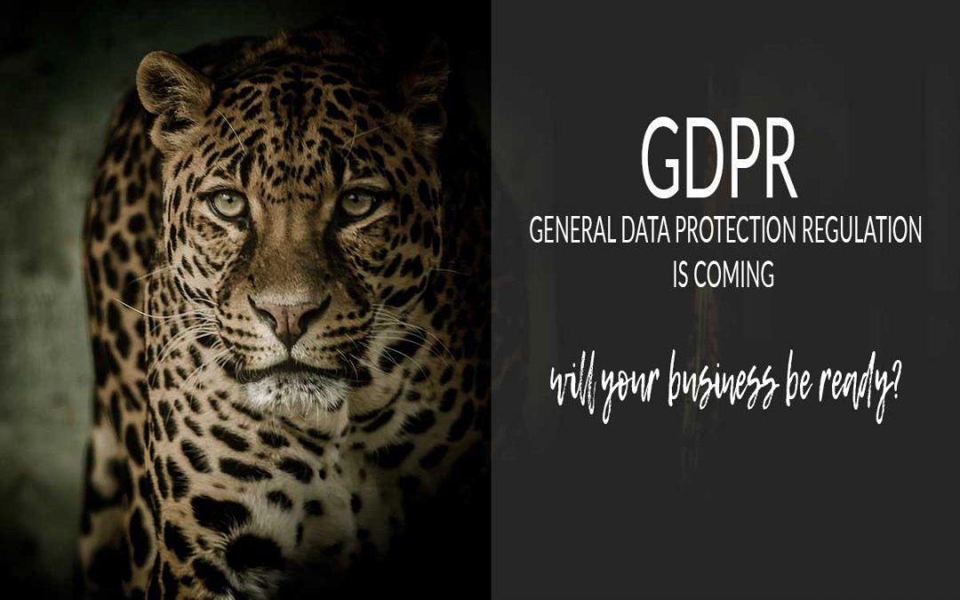 GDPR | GENERAL DATA PROTECTION REGULATION | COMING MAY 2018